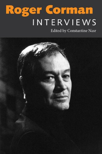 Roger Corman: Interviews (Conversations with Filmmakers Series) edited by Constantine Nasr