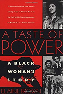 A Taste of Power: A Black Woman's Story by Elaine Brown