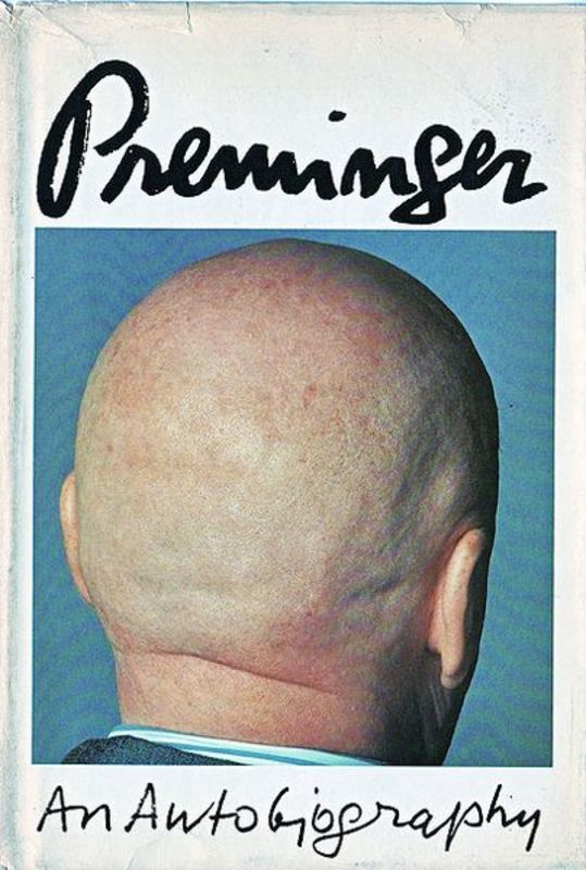 Preminger: An Autobiography by Otto Preminger