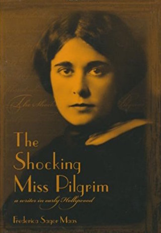 The Shocking Miss Pilgrim by Frederica Sagor Maas