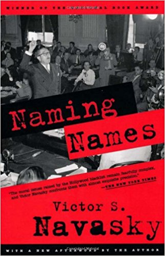 Naming Names by Victor S. Navasky