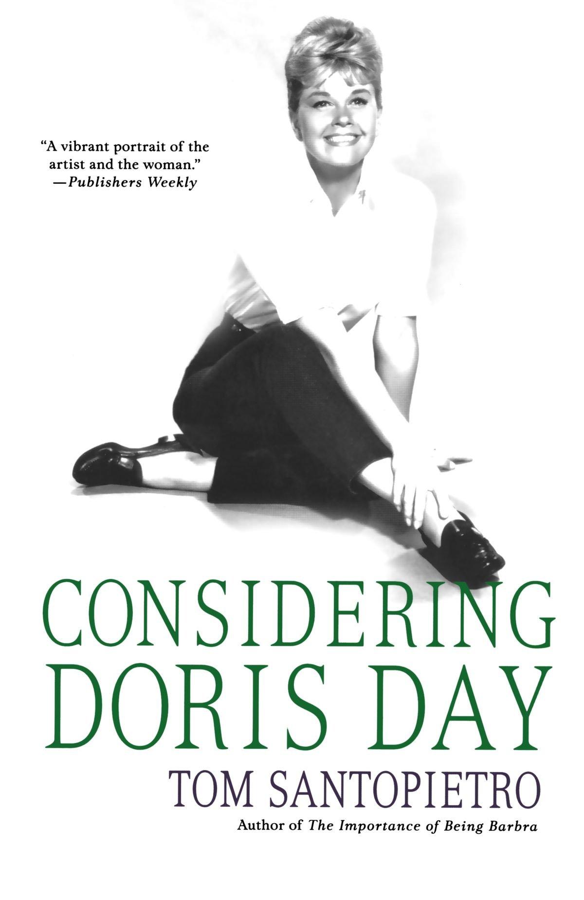 Considering Doris Day by Tom Santopietro