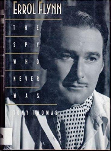 The Spy Who Never Was by Tony Thomas