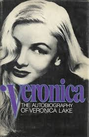 Veronica, The Autobiography of Veronica Lake