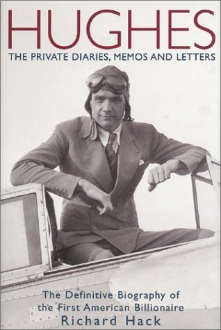 Hughes: The Private Diaries, Memos and Letters by Richard Hack