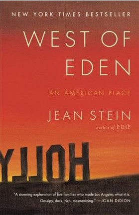 West of Eden: An American Place by Jean Stein