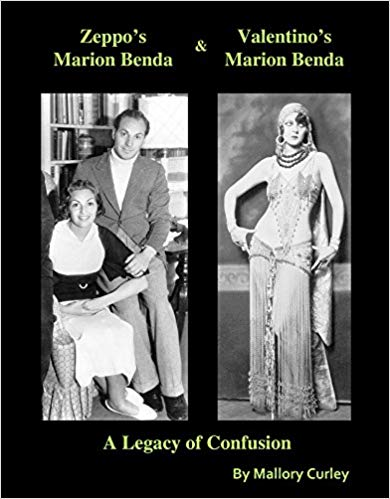 Zeppo's Marion Benda and Valentino's Marion Benda: A Legacy of Confusion by Mallory Curley