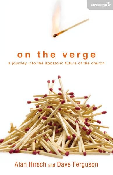 ON THE VERGE - by Alan Hirsch and Dave Ferguson 10 Group Sessions X $25 Per Session = $25010 Individual Sessions X $50 Per Session = $500