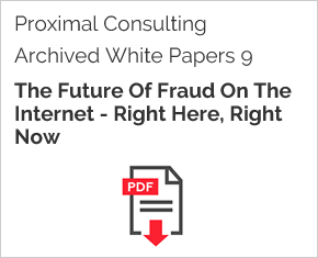 Archived White Paper  9: The Future Of Fraud On The Internet - Right Here, Right N Ow