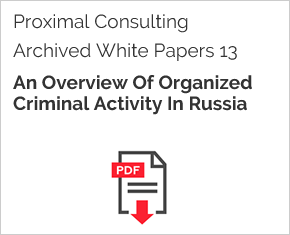 Archived White Paper  13: An Overview Of Organized Criminal Activity In Russia