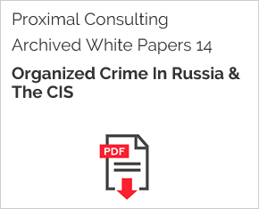Archived White Paper  14: Organized Crime In Russia & The Cis