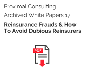 Archived White Paper  17: Reinsurance Frauds & How To Avoid Dubious Reinsurers
