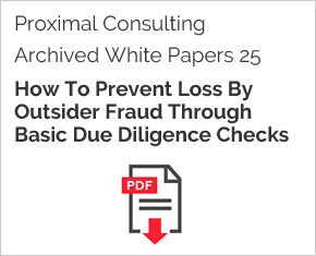 Archived White Paper  25: How To Prevent Loss By Outsider Fraud Through Basic Due Diligence Checks