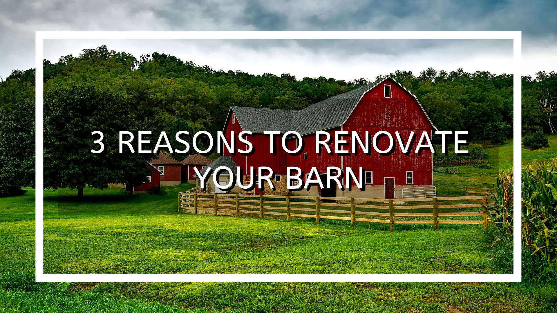 Barn renovation.jpg