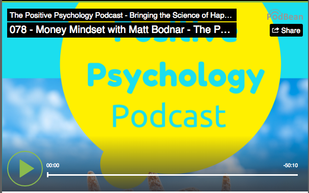 Money Mindset with Matt Bodnar - Positive Psychology Podcast