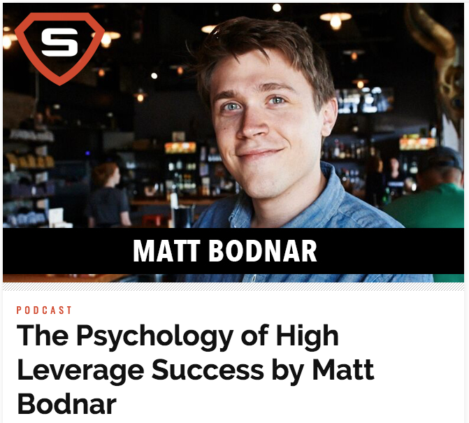 The Psychology of High Leverage Success by Matt Bodnar