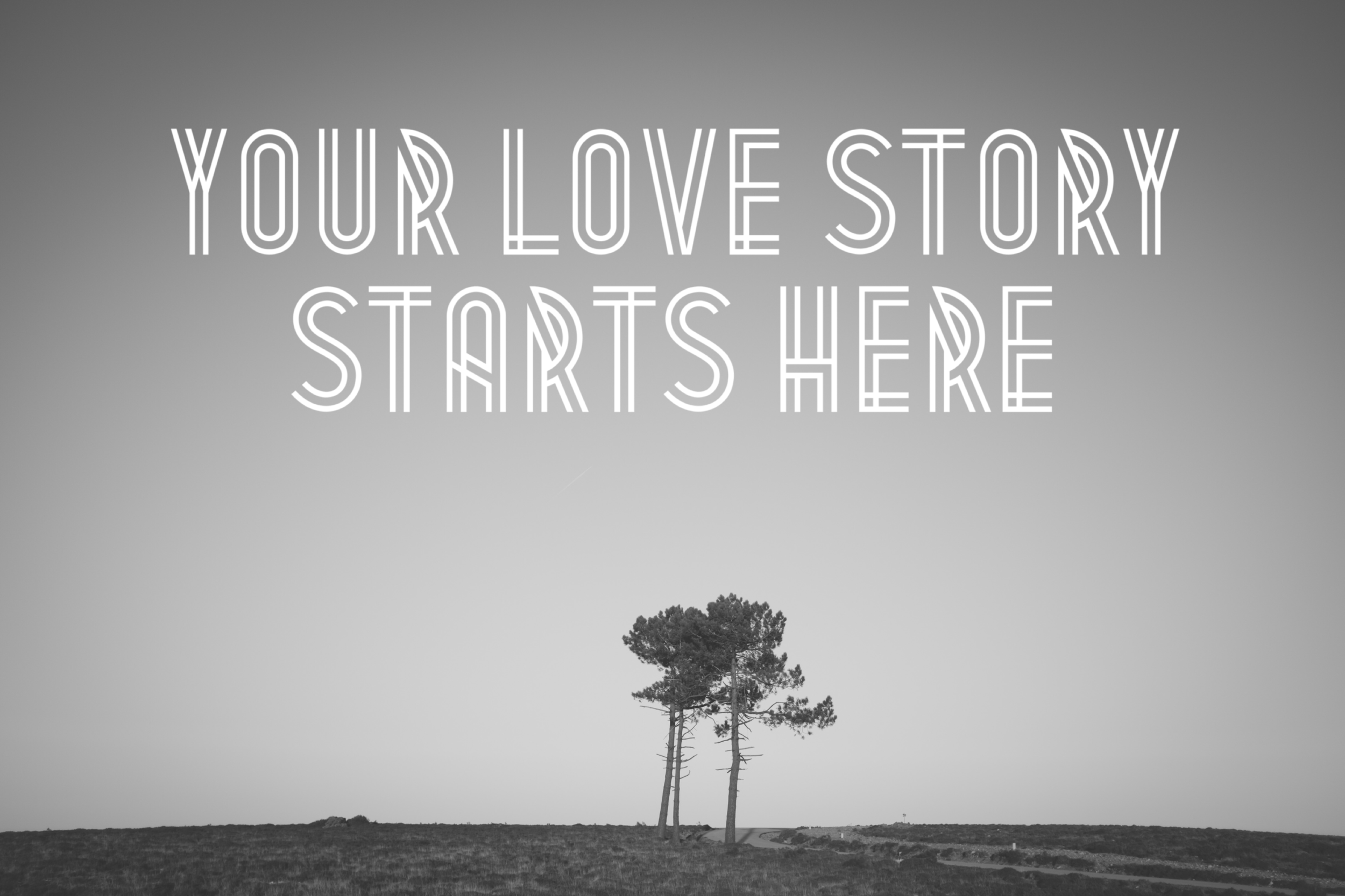 your love story starts here