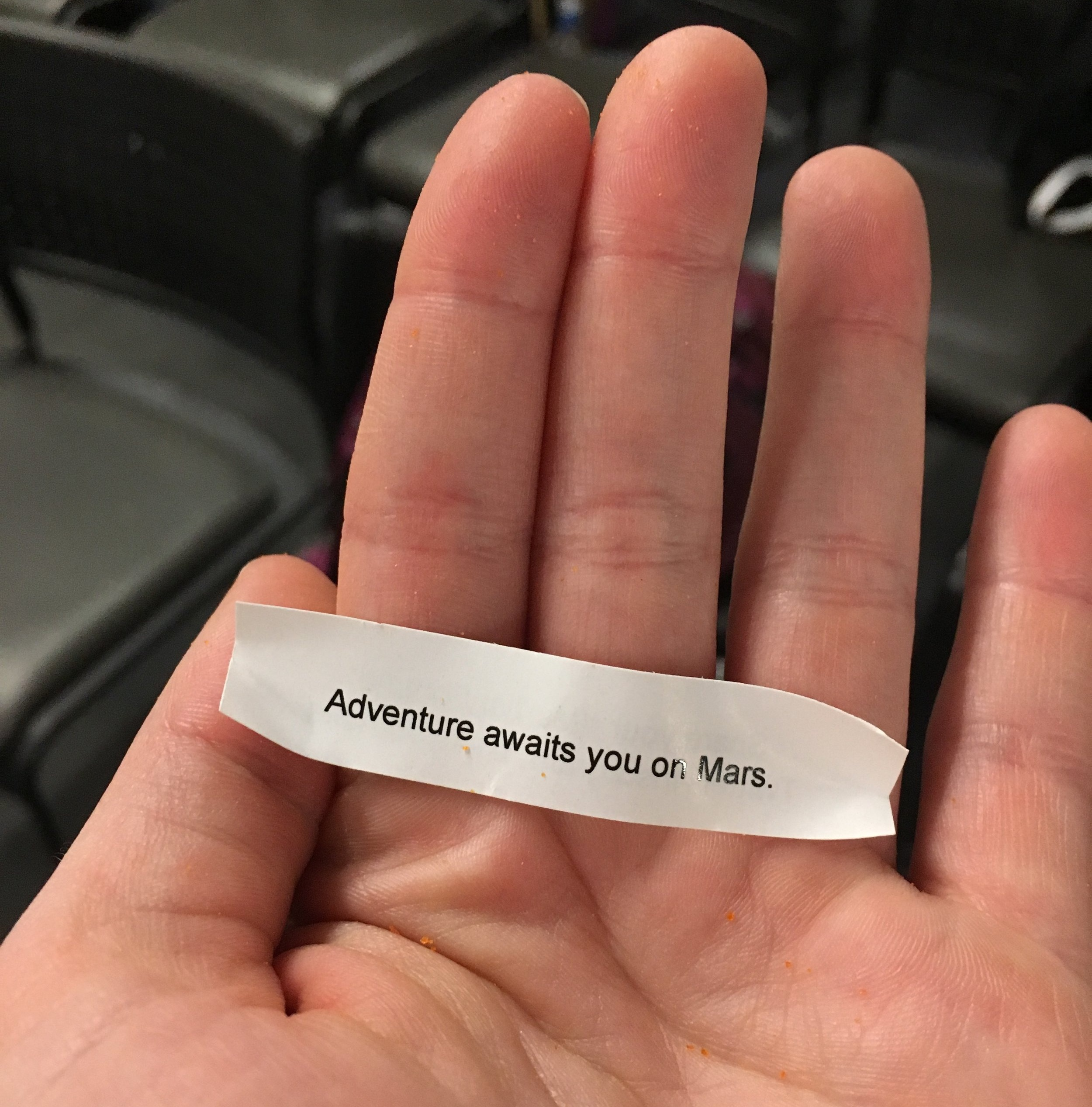 Conference organizer Dr. Tanya Harrison's martian fortune cookies reminded us that adventure, opportunity, and more await us the farther we go.