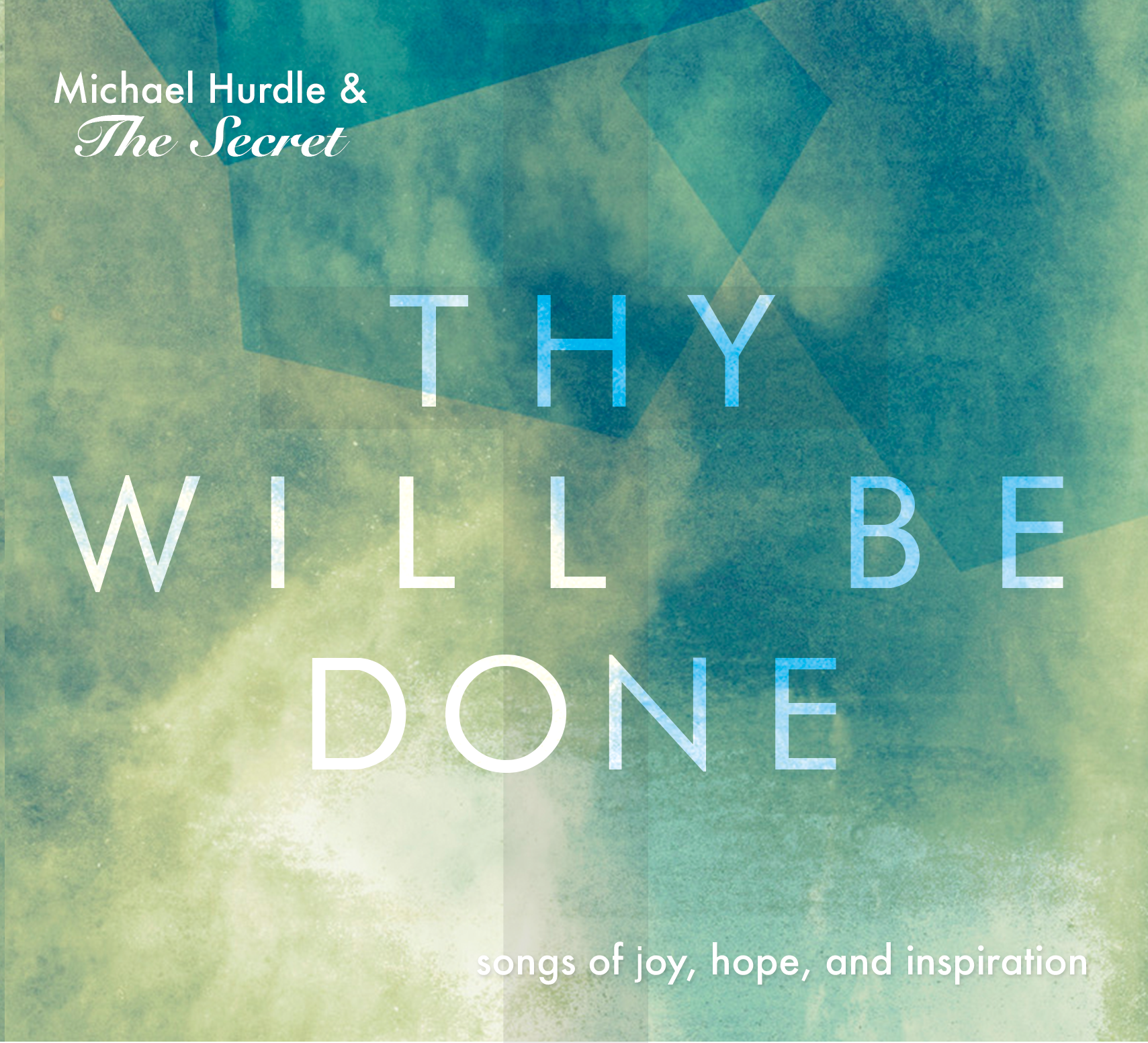 Thy Will Be Done Cover Art     Download