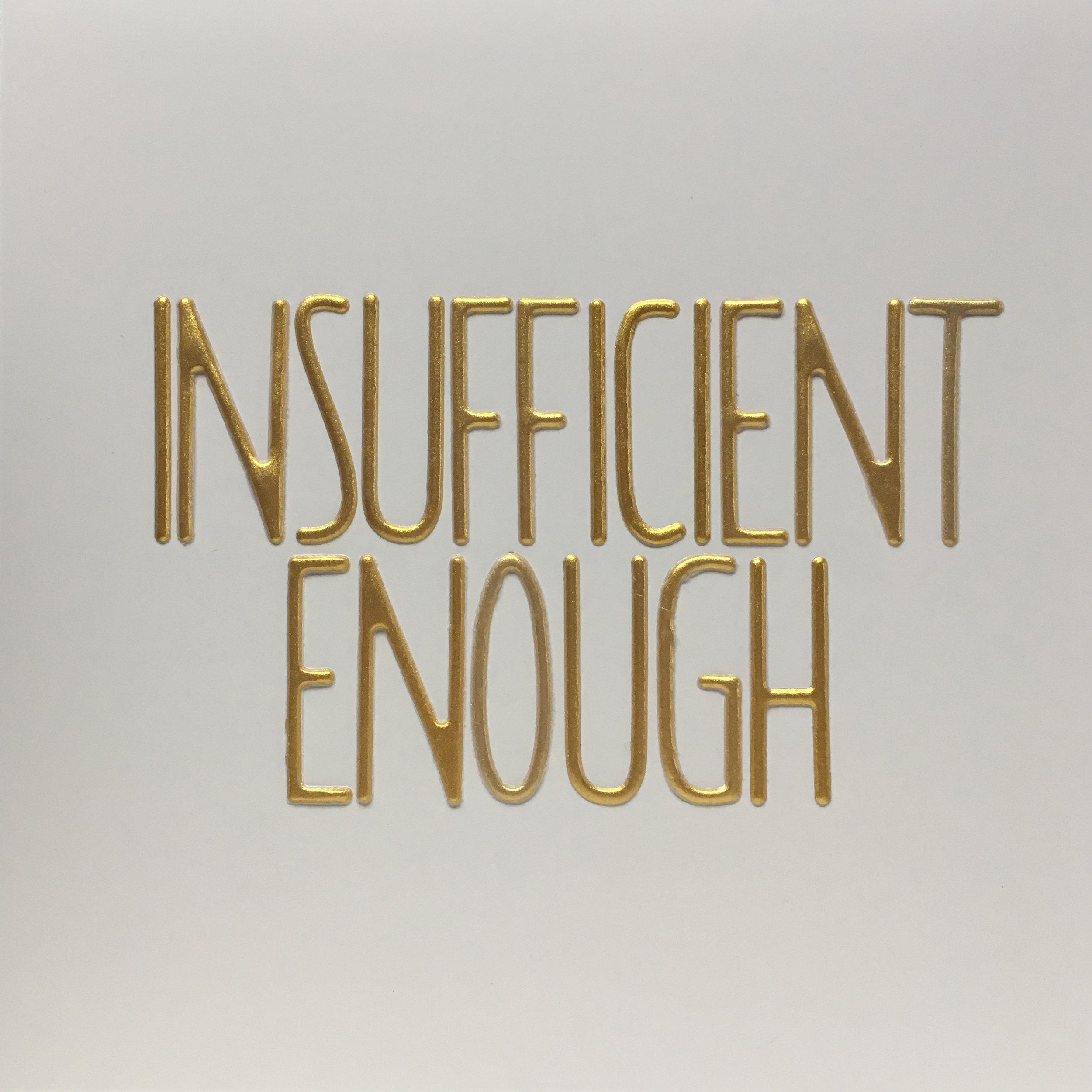 insufficient enough.jpg