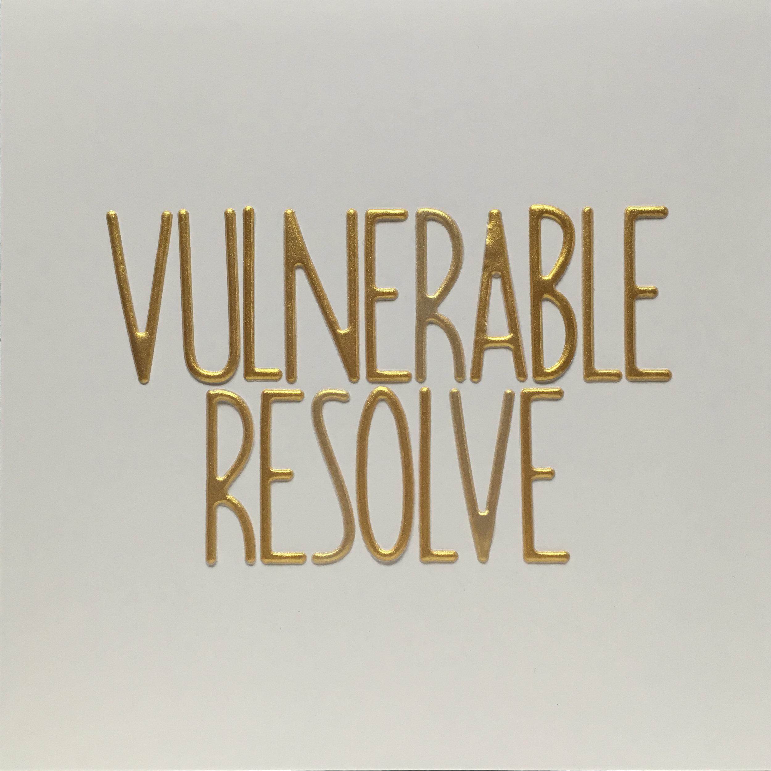 vulnerable resolve.jpg