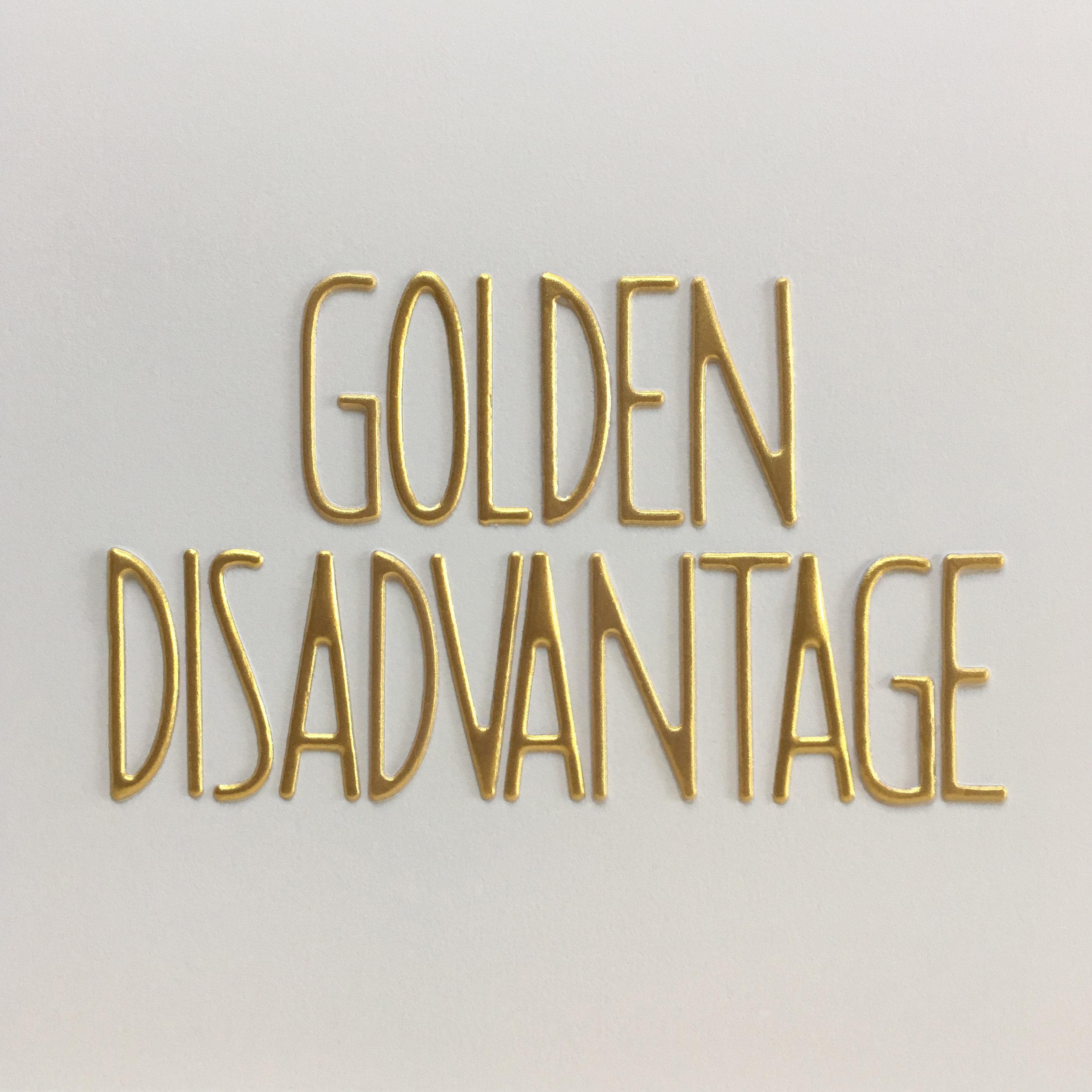 golden disadvantage.jpg