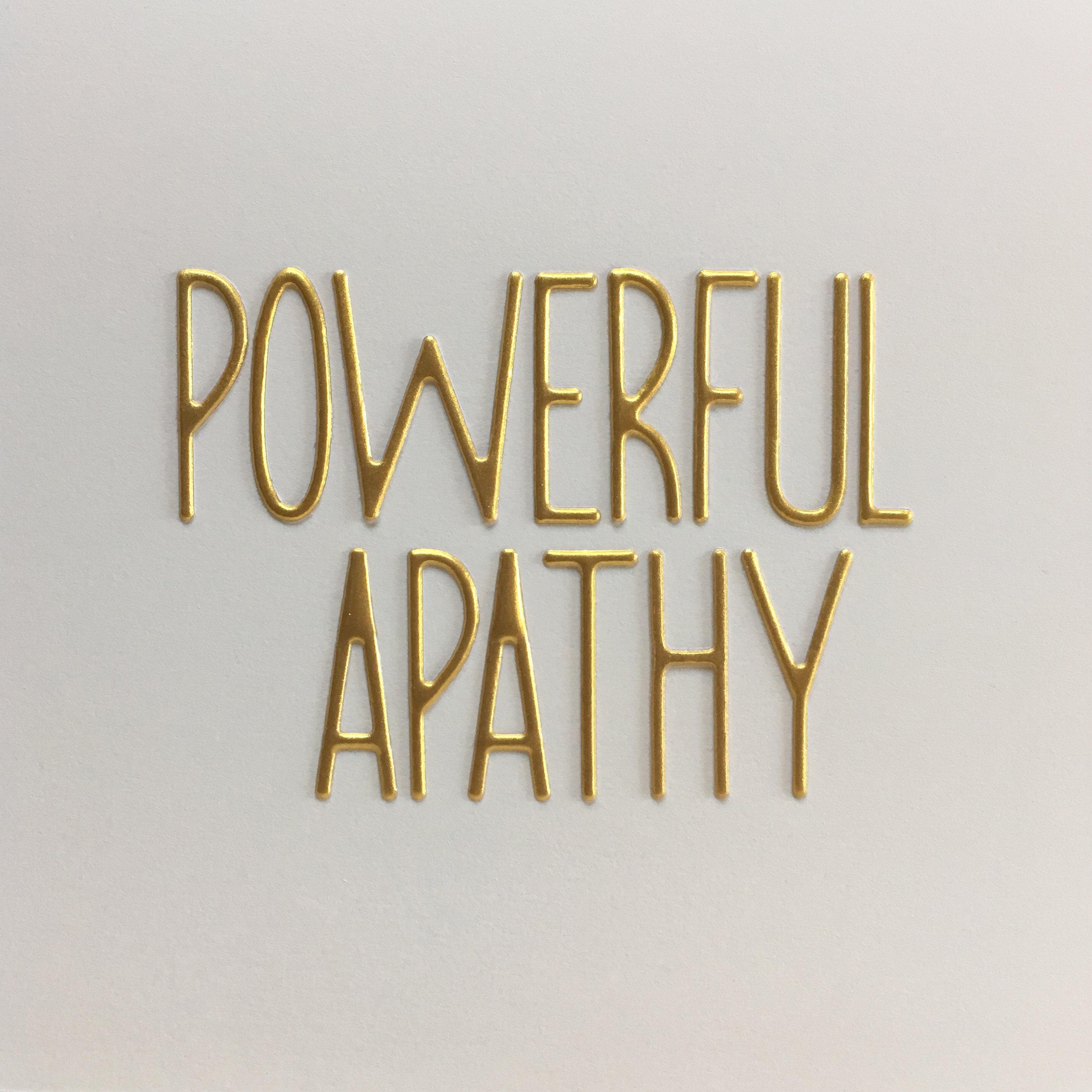 powerful apathy.jpg