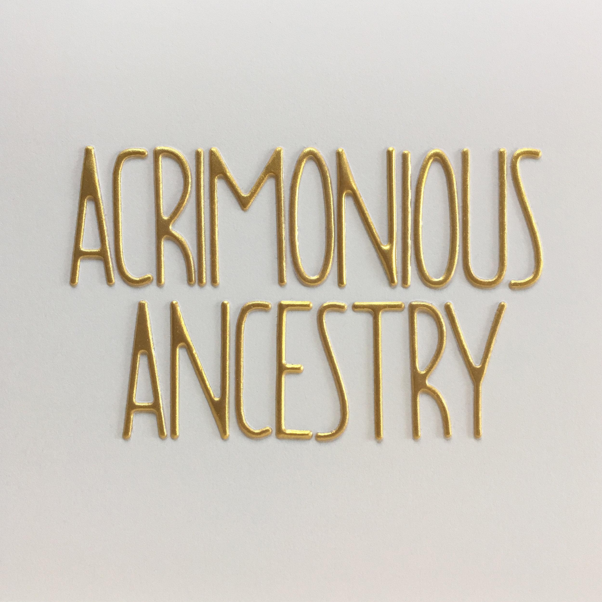 acrimonious ancestry.jpg