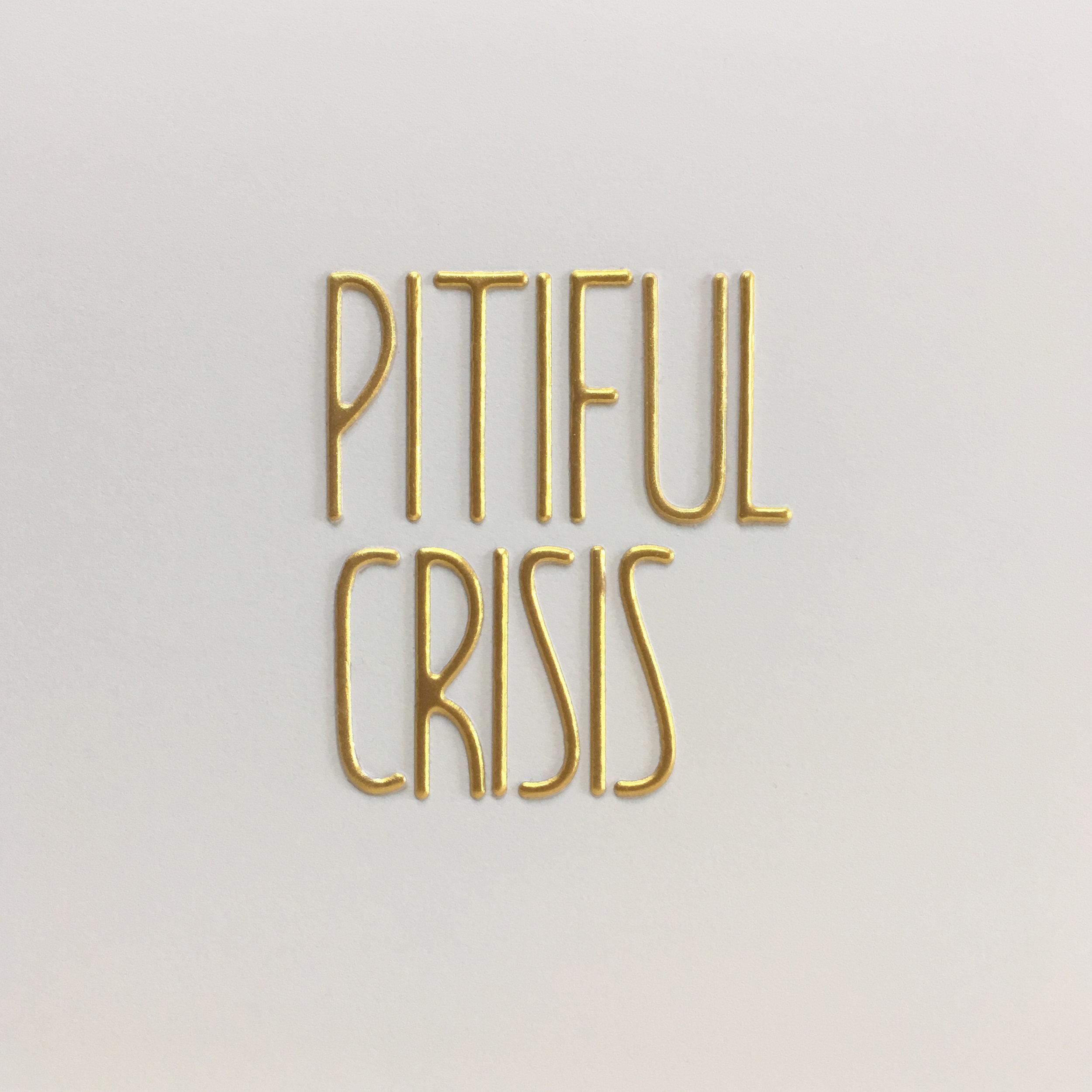 pitiful crisi.jpg