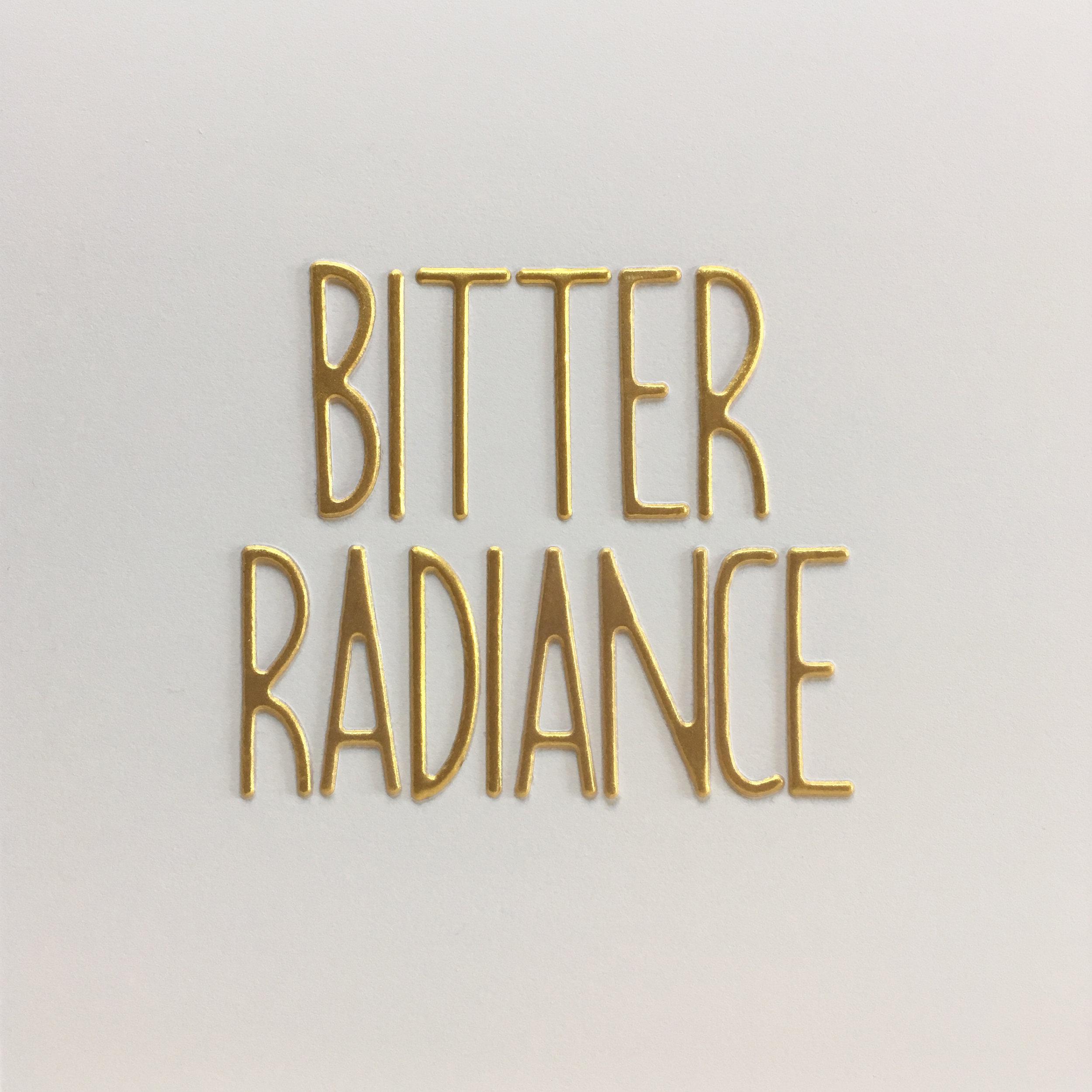 bitter radiance.jpg