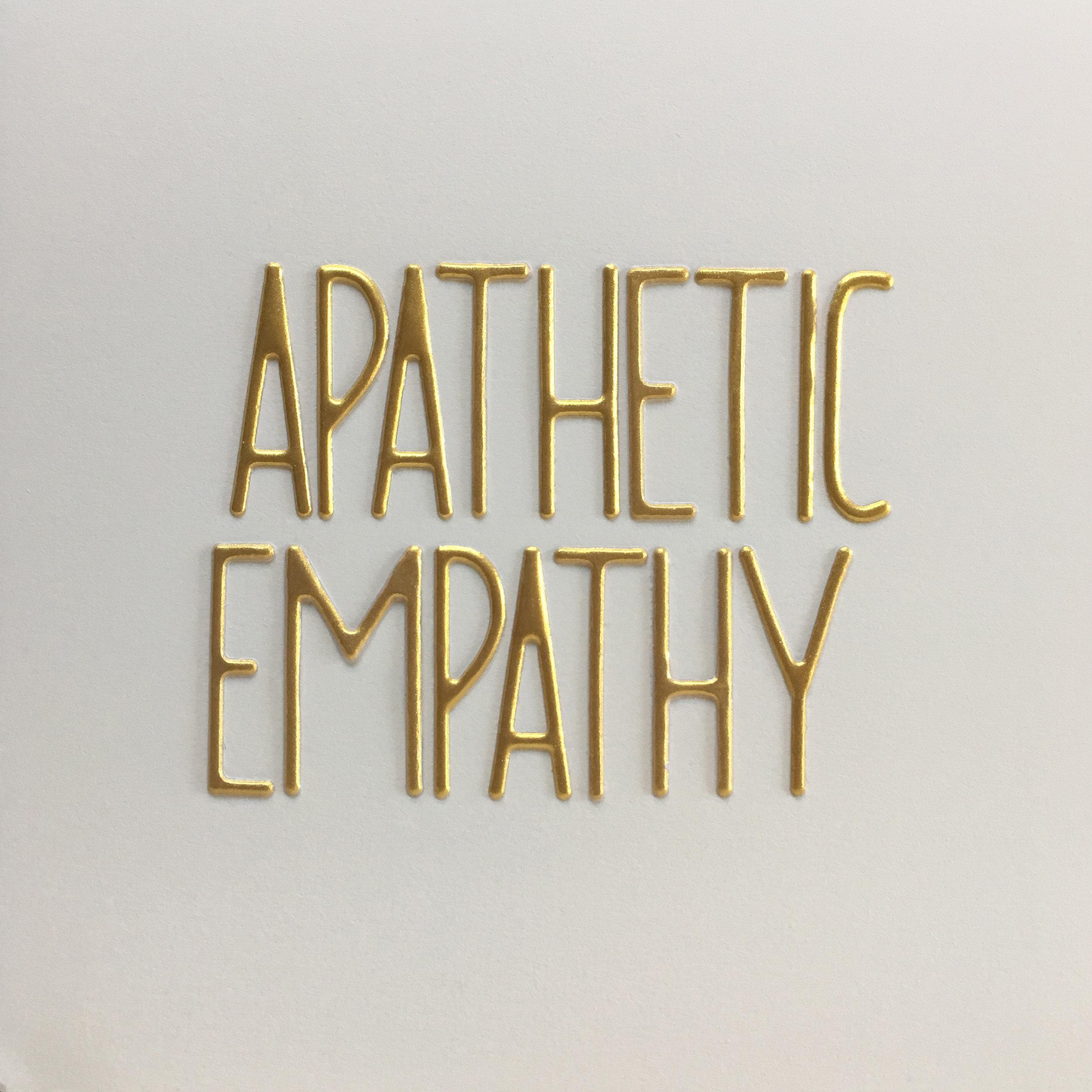 apathetic empathy.jpg