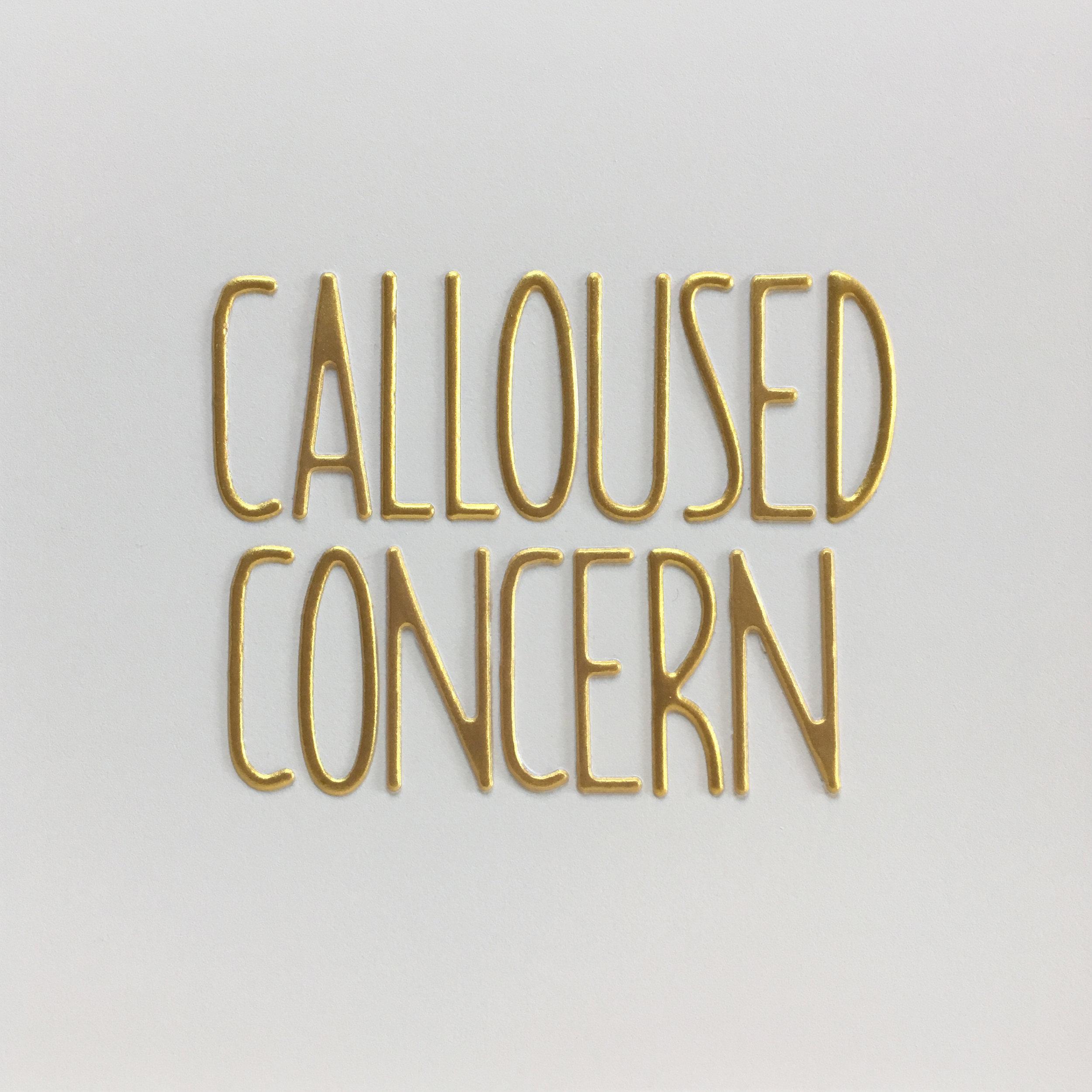calloused concern.jpg