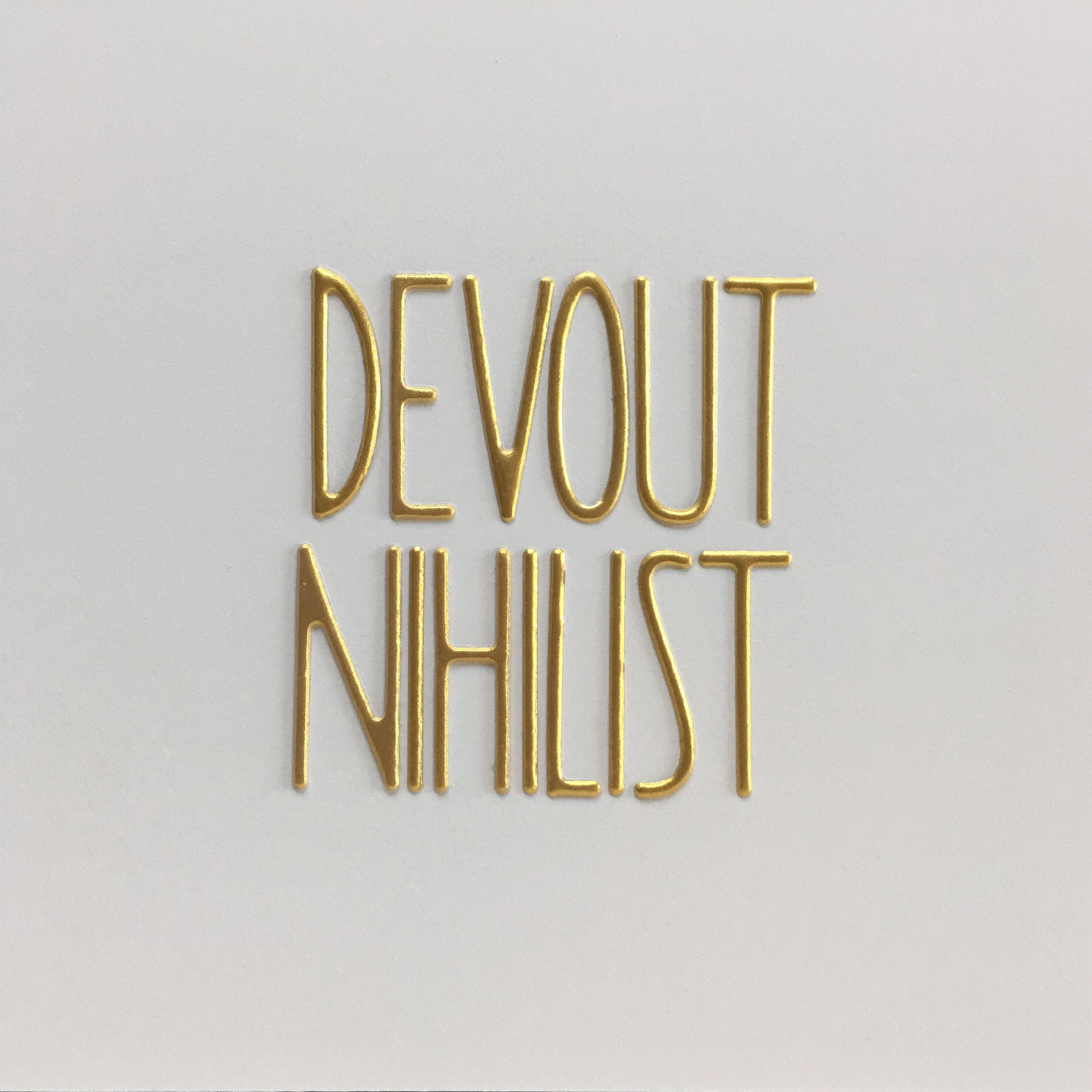 devout nihilist.jpg
