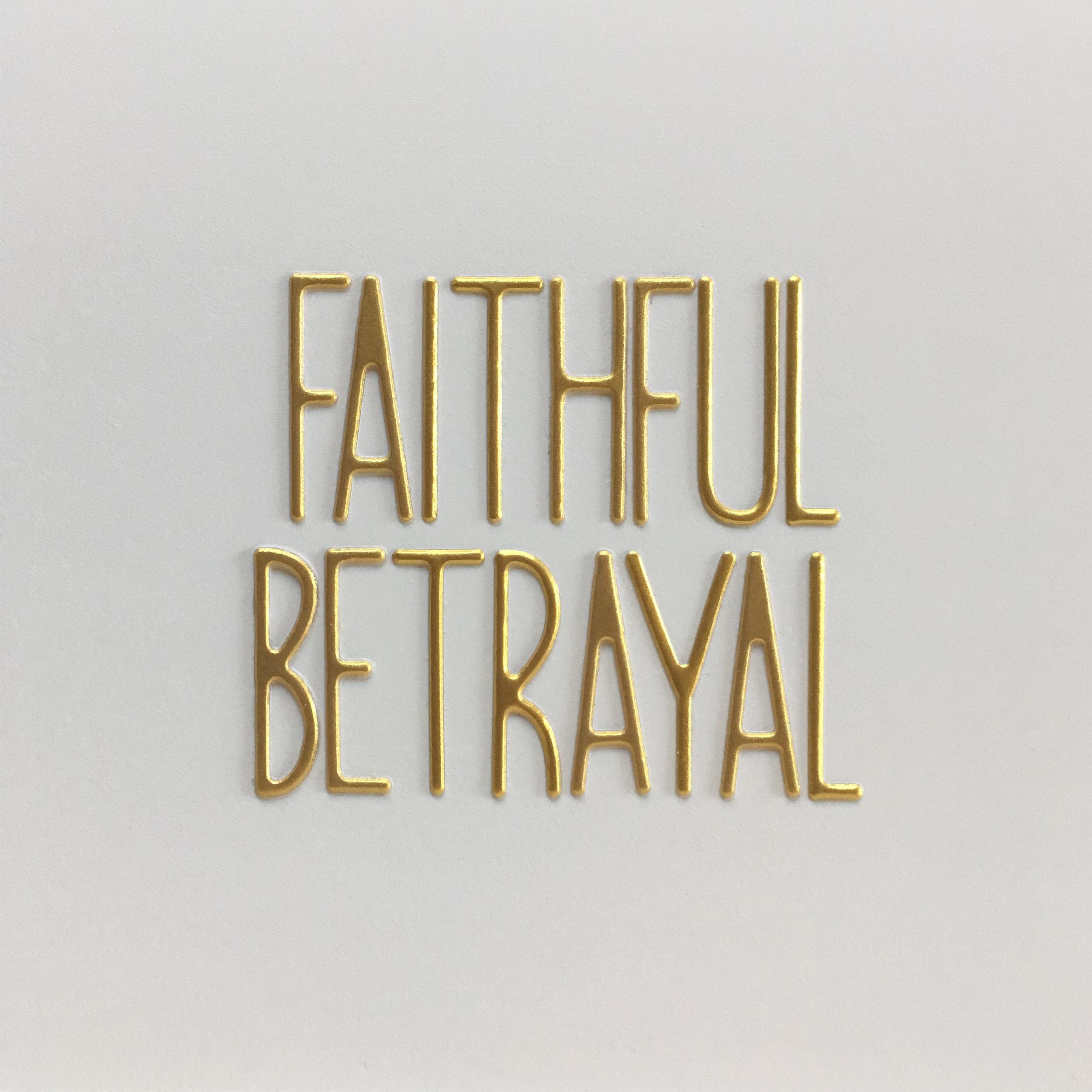 faithful betrayal.jpg