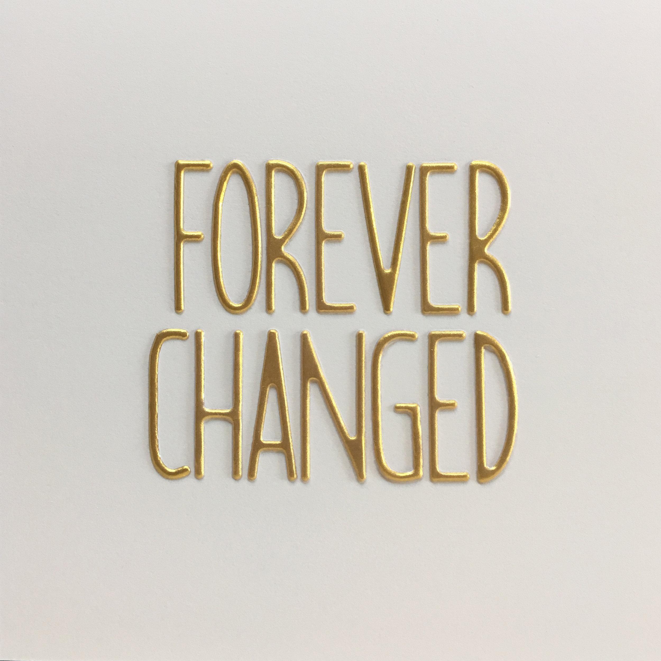 forever changed.jpg