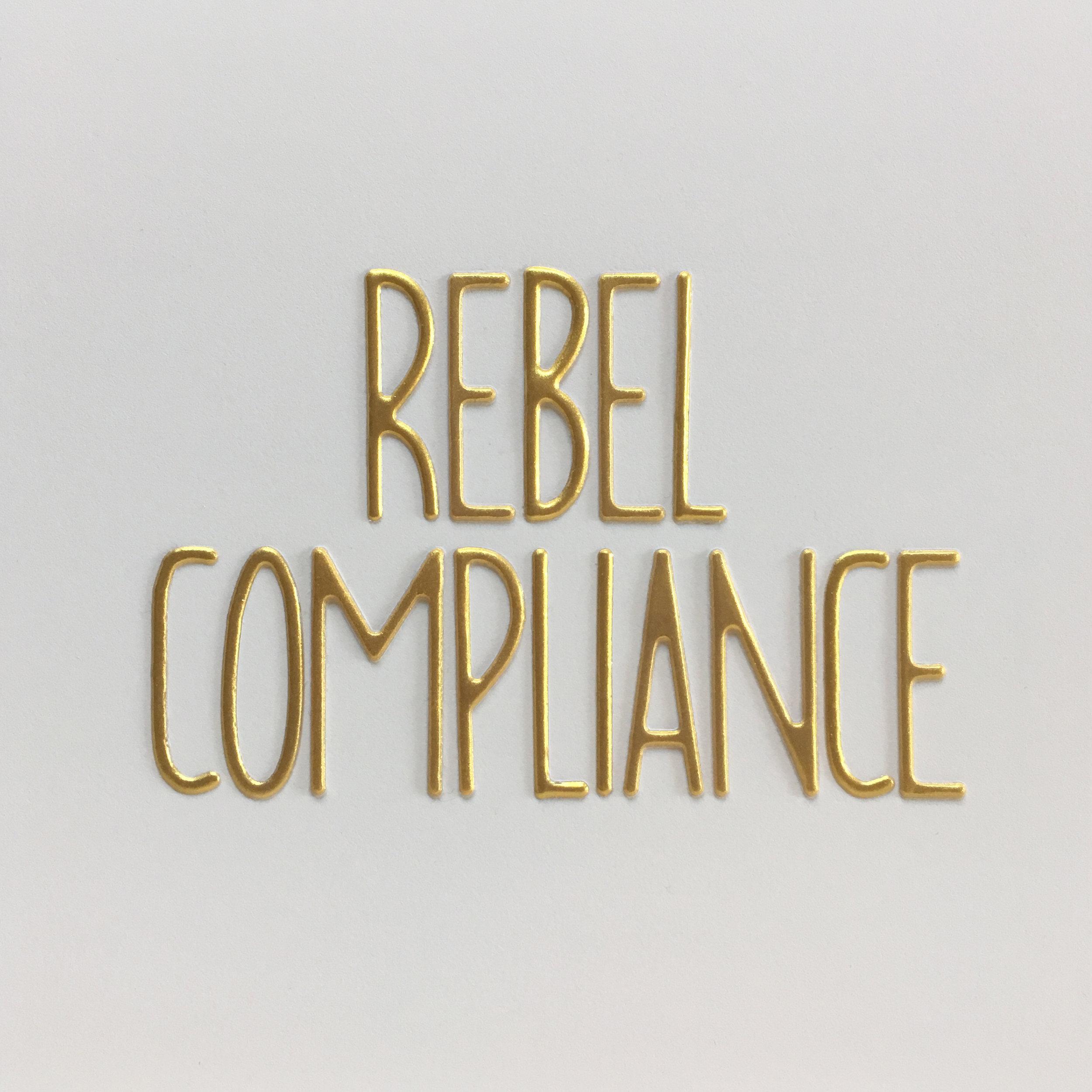 rebel compliance.jpg