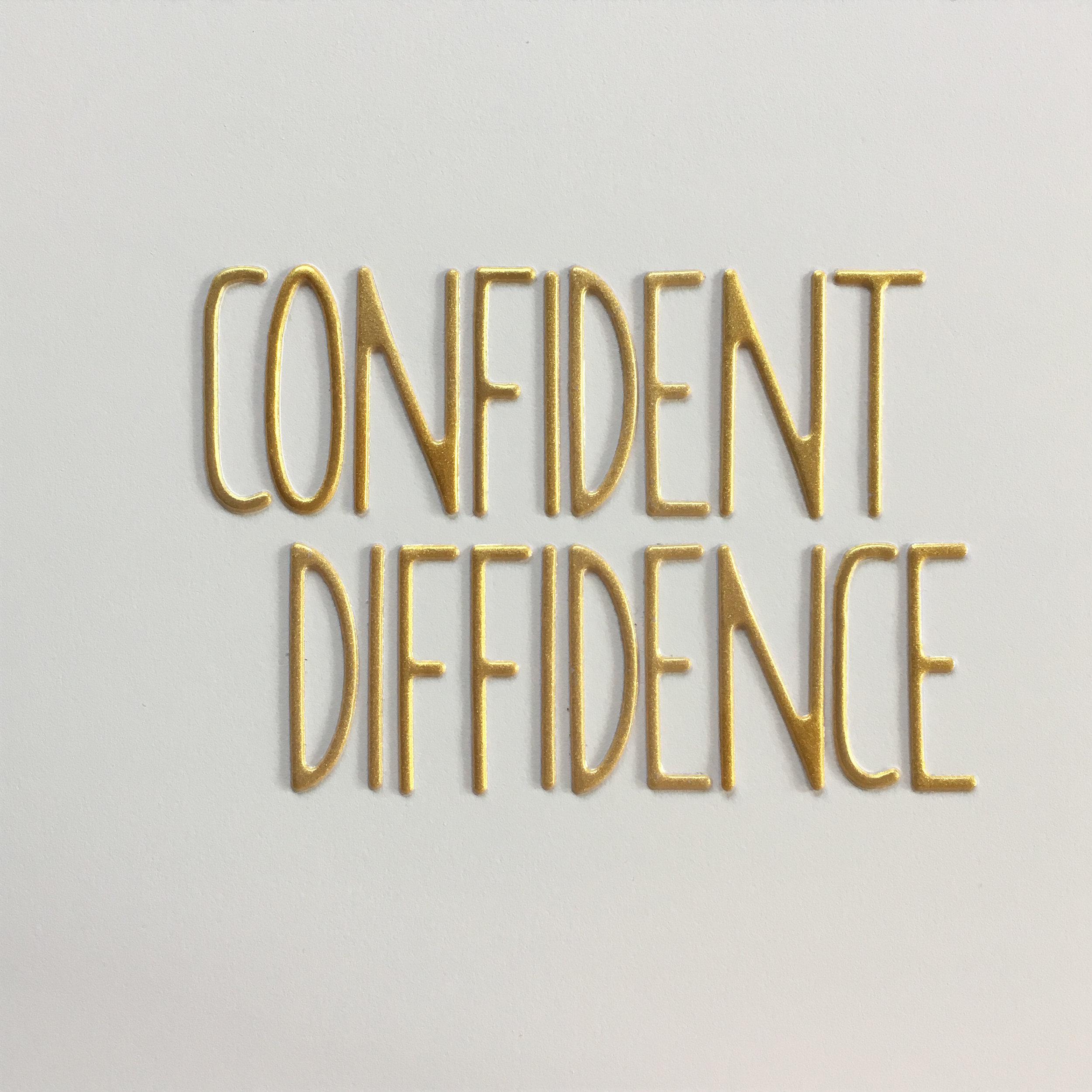 confident diffidence.jpg