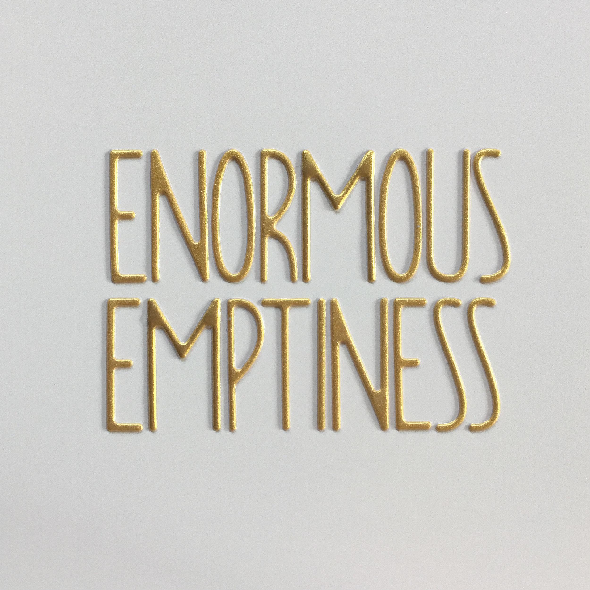 enormous emptiness.jpg