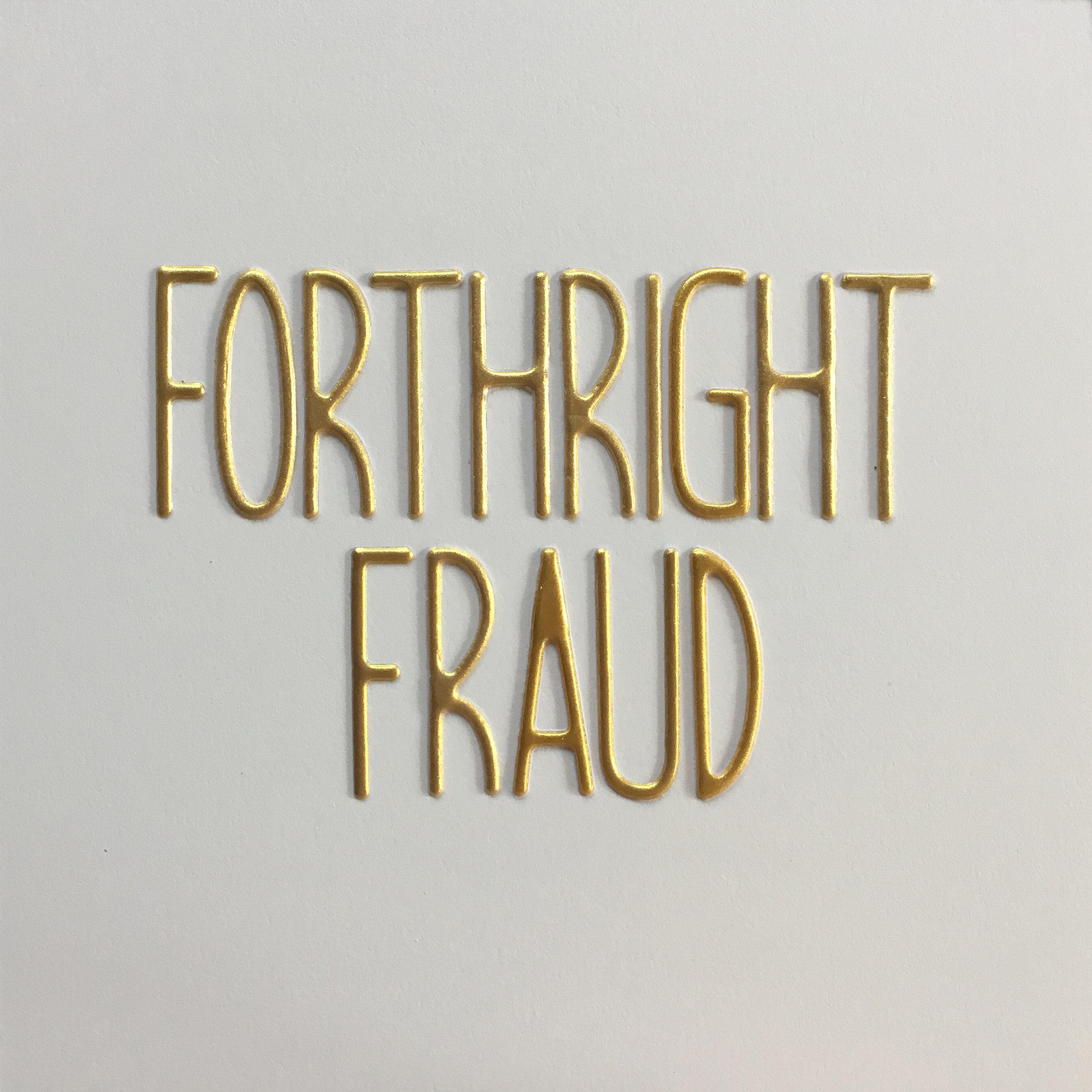 forthright fraud.jpg