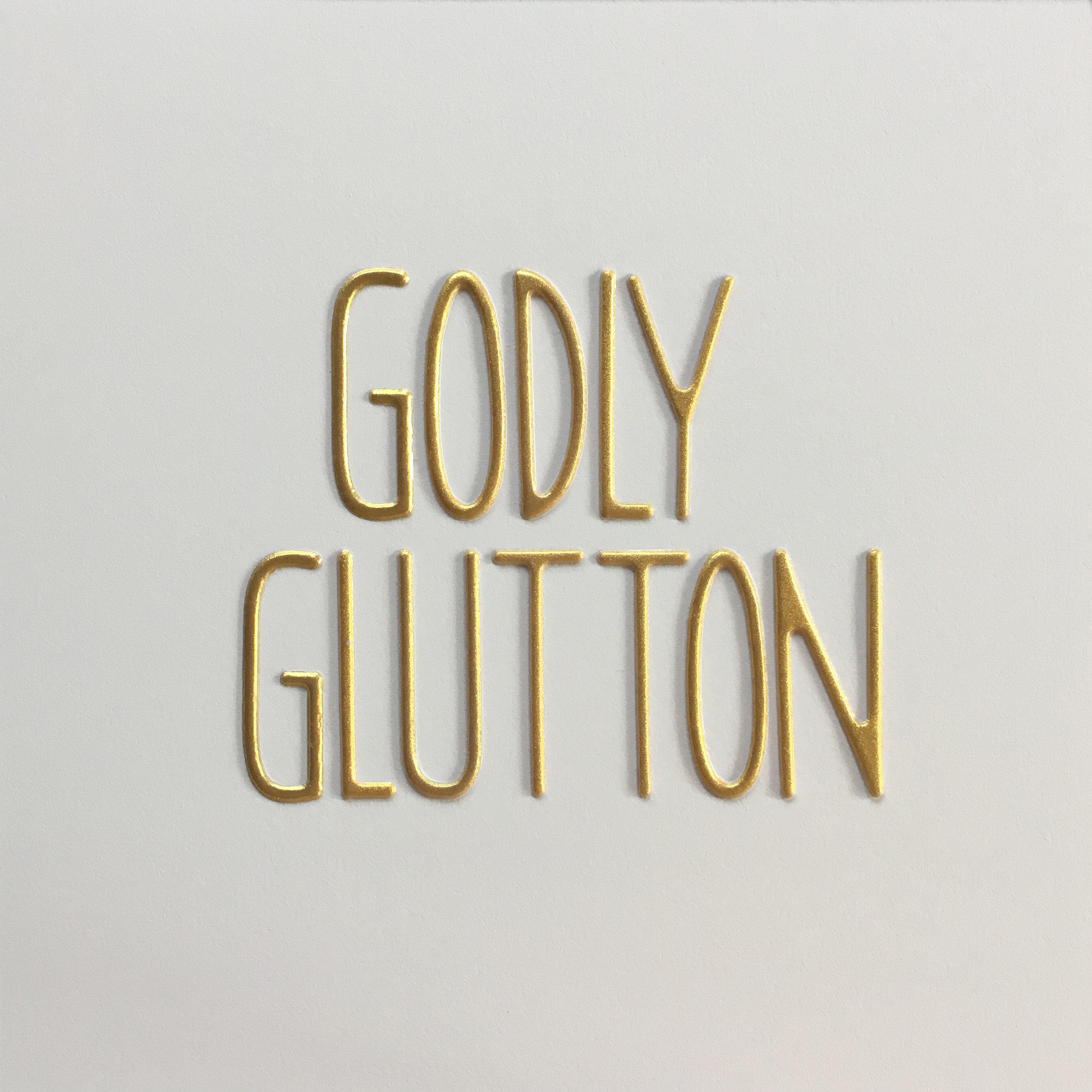 godly gluttony.jpg