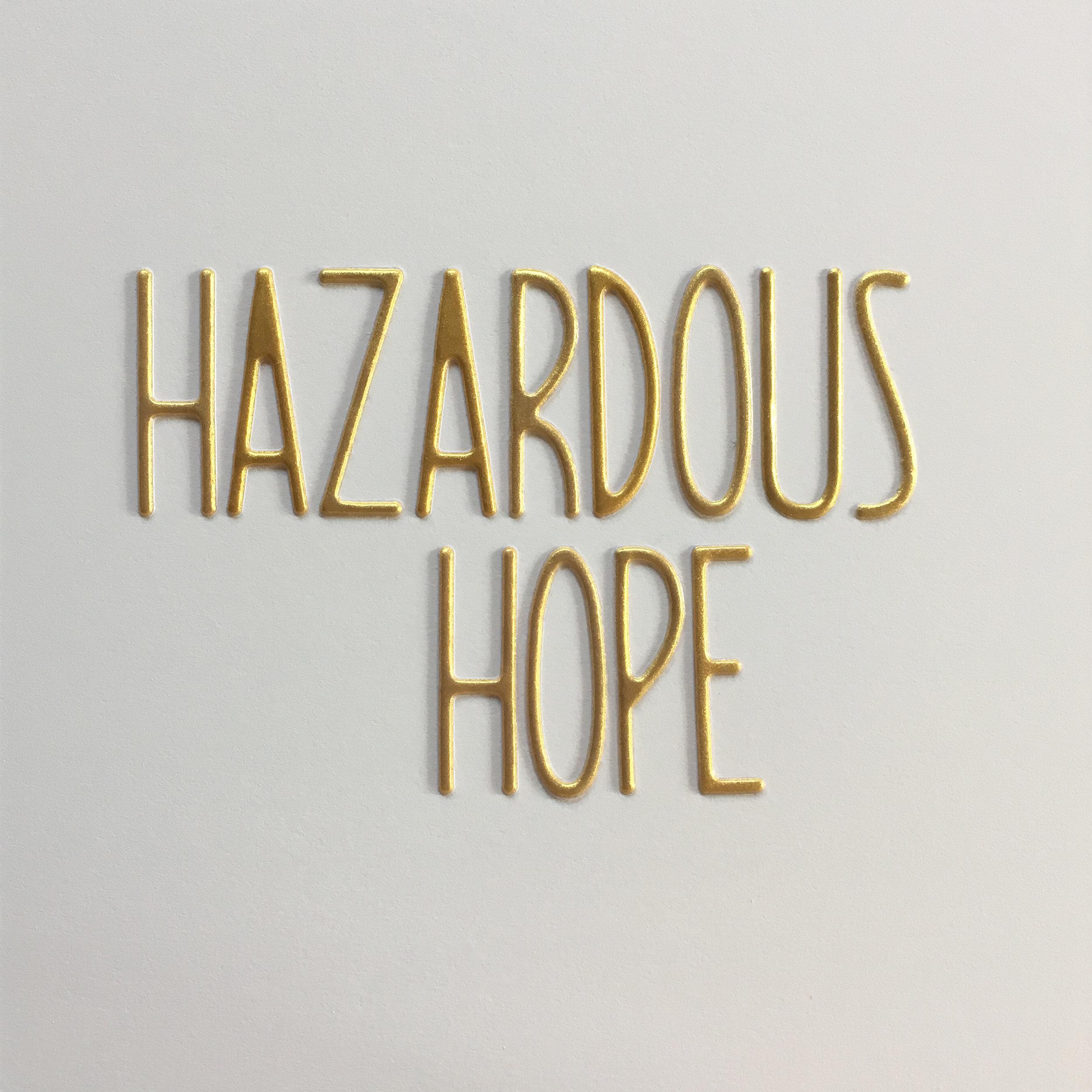 hazardous hope.jpg