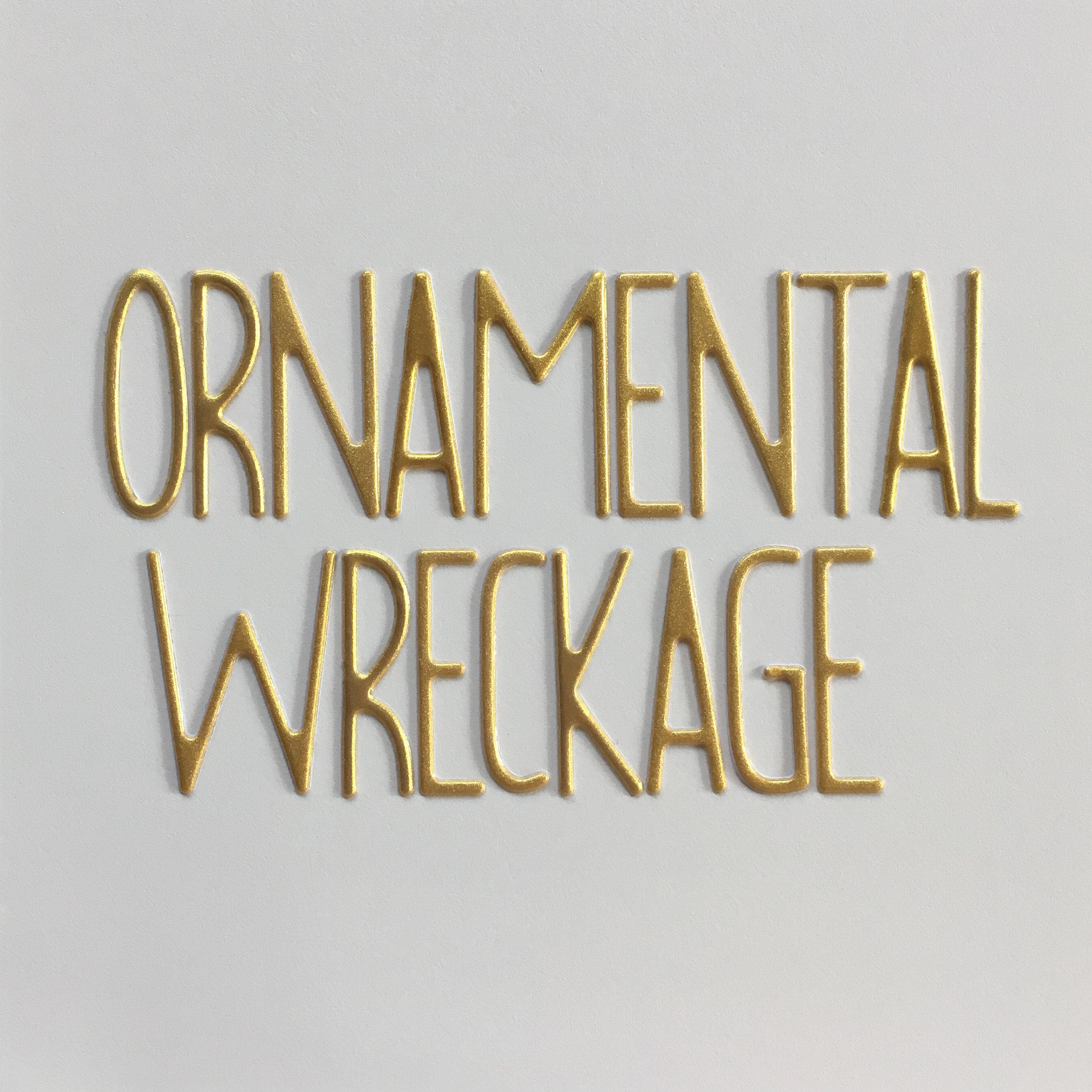ornamental wreckage.jpg