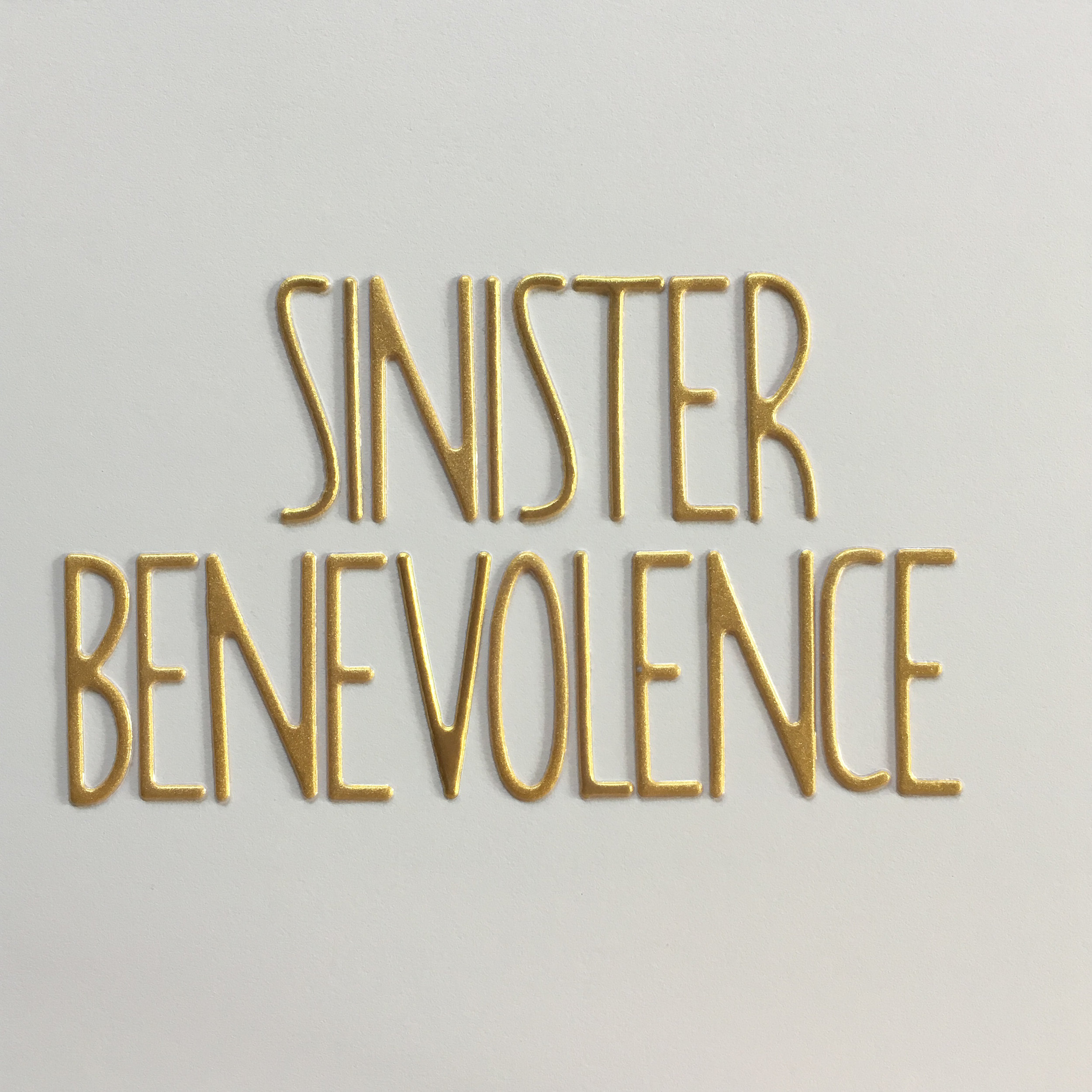 sinister benevolence.jpg