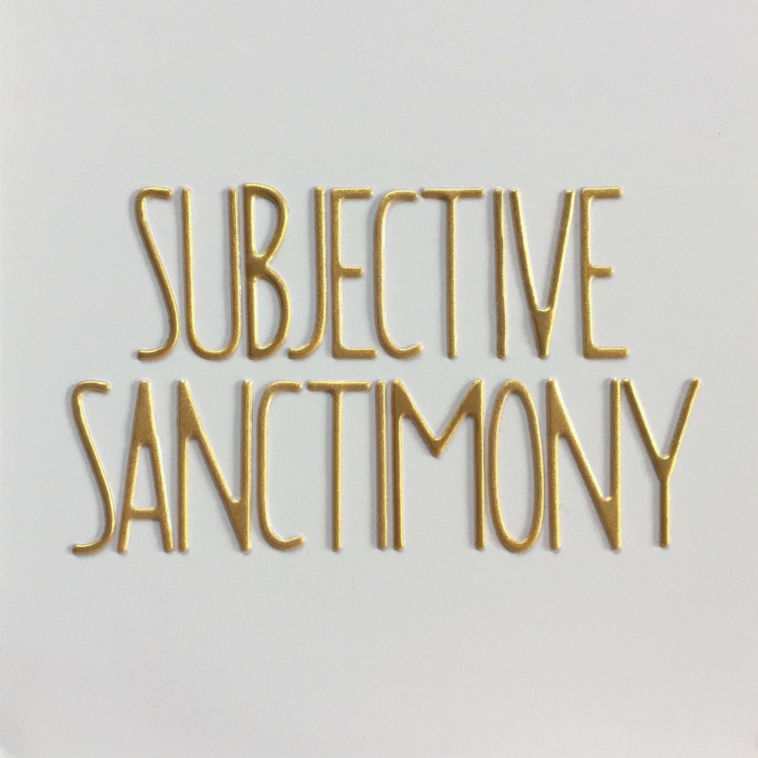 subjective sanctimony.jpg