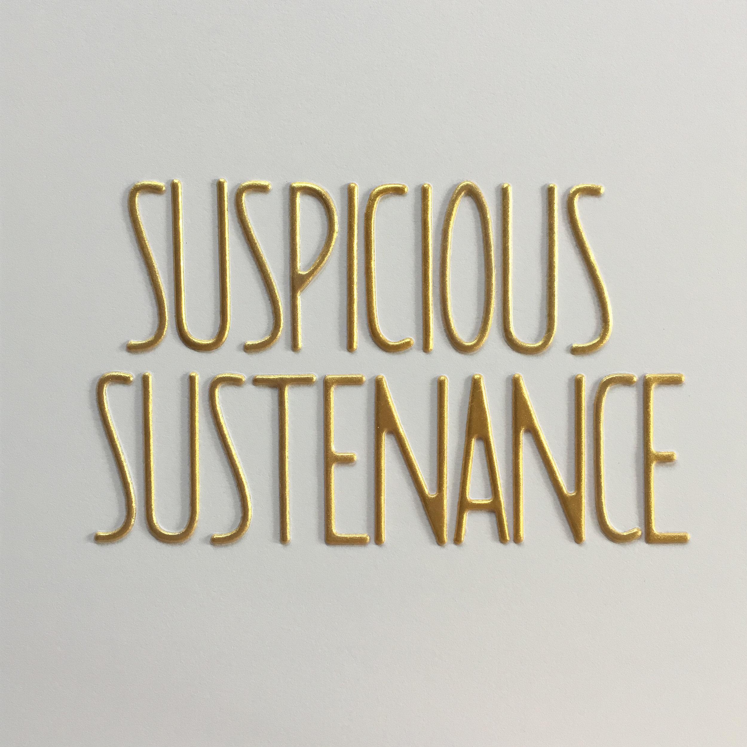 suspicious sustenance.jpg