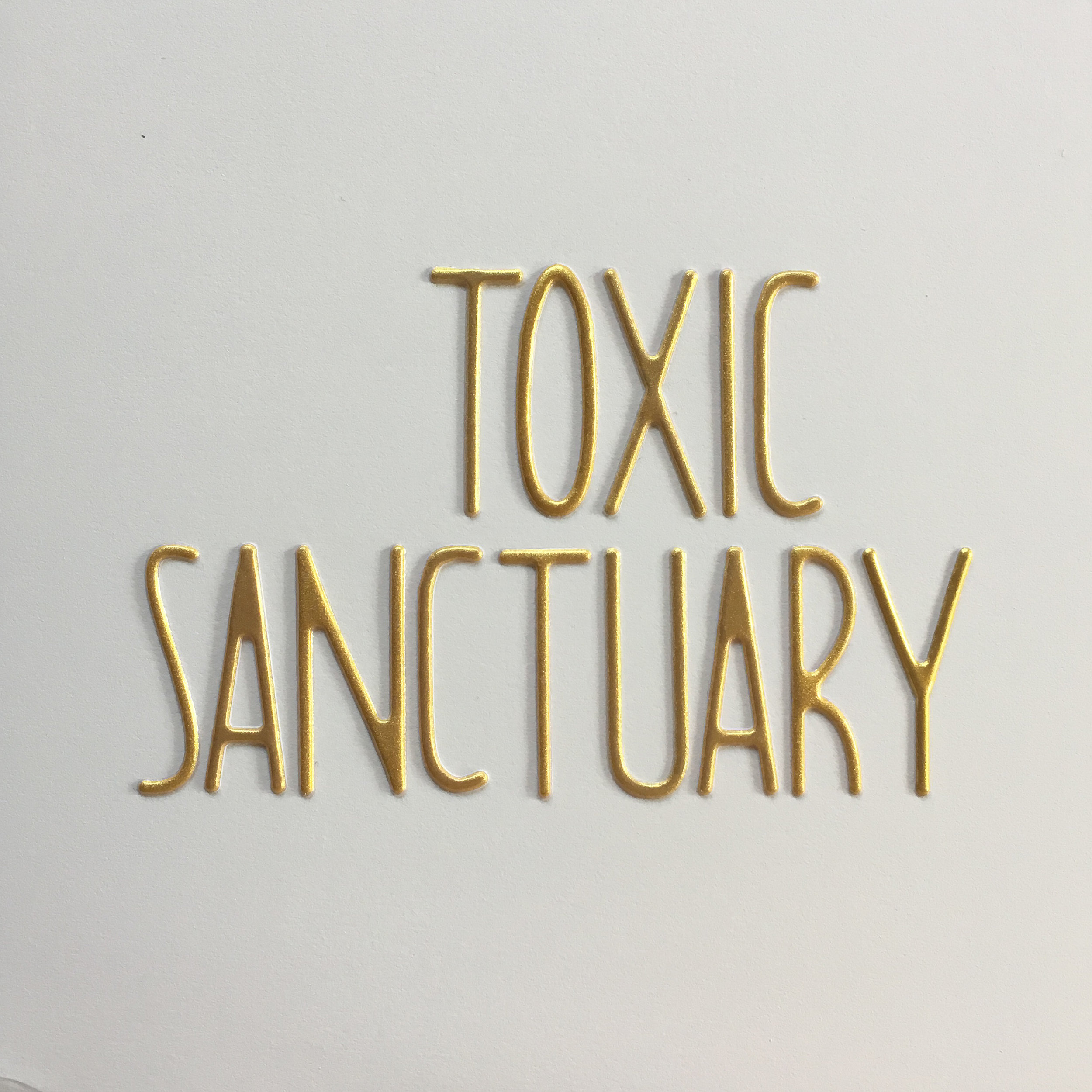 toxic sanctuary.jpg
