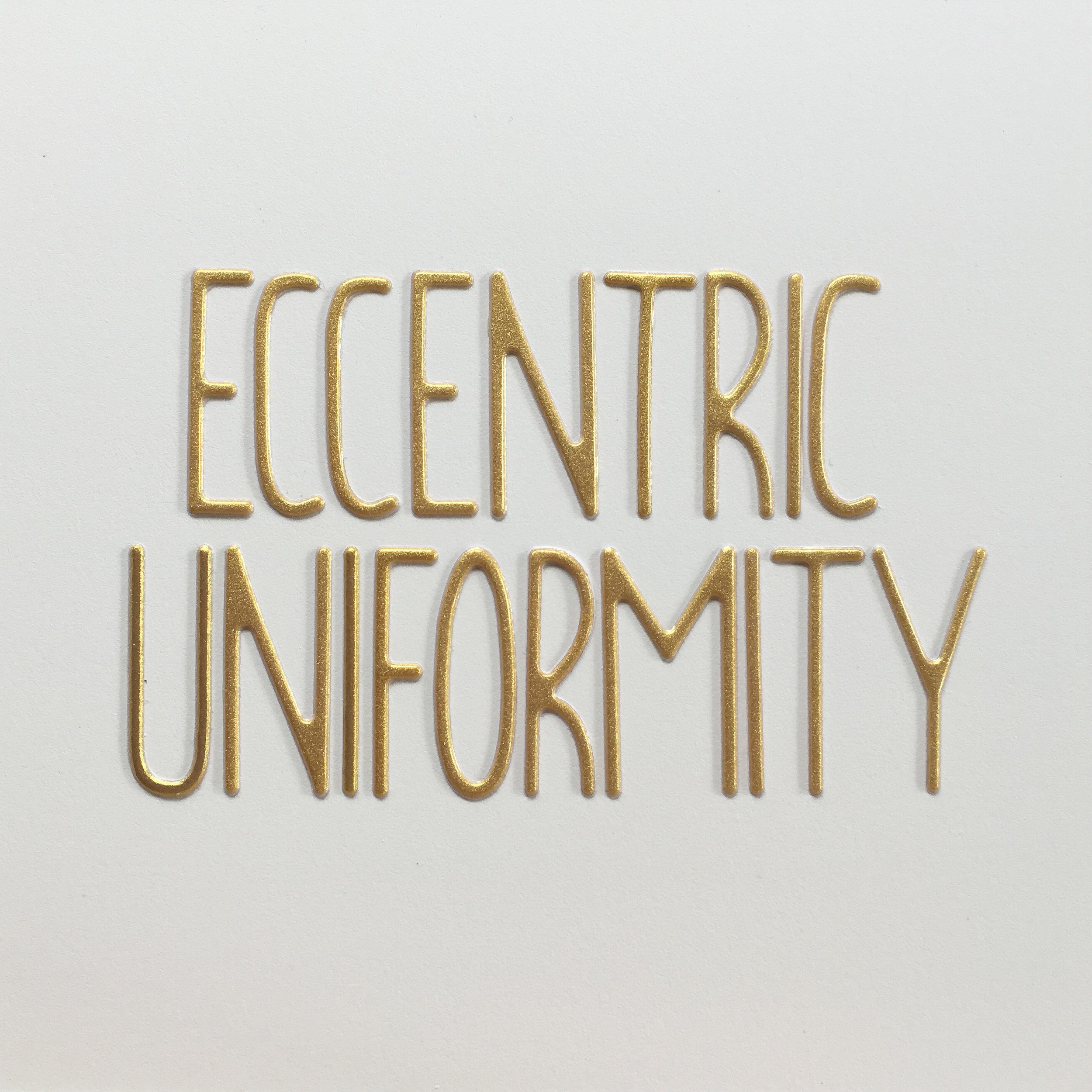 eccentric uniformity.jpg