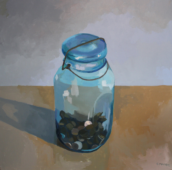 Jar of Coins   2012 oil on canvas 30 x 30""