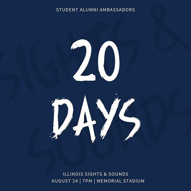 The countdown continues! Only 20 more days until Sights & Sounds! Class of 2023, are you ready?! #ILLINOIS #UIUC2023 🔹🔸
