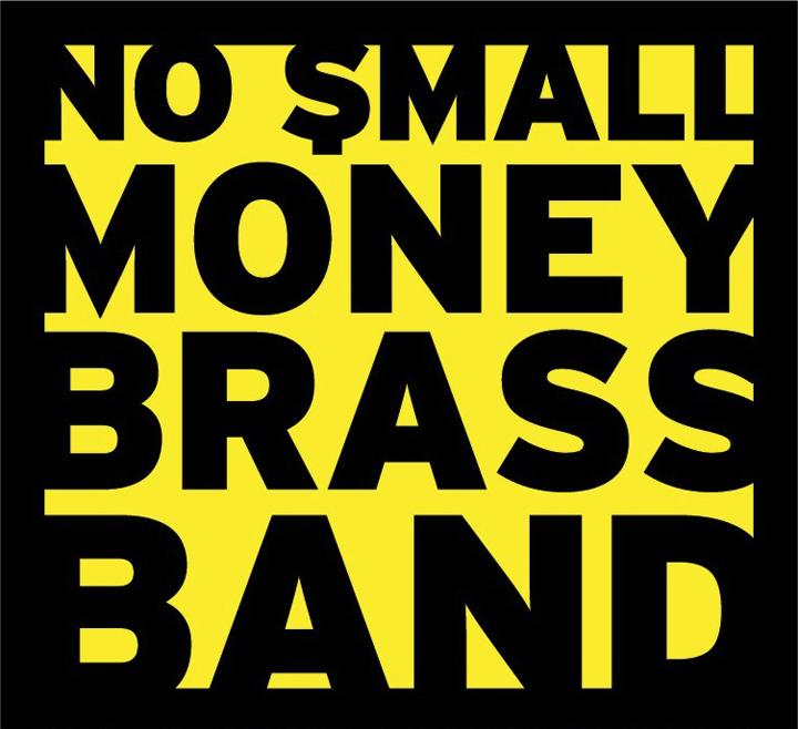 No Small Money Brass Band